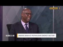 Inside Kenya's Petroleum Energy sector//Part 1